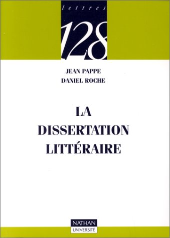 La dissertation littéraire