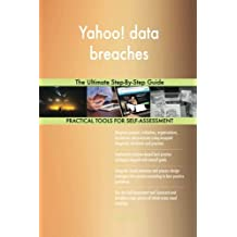 Yahoo! data breaches: The Ultimate Step-By-Step Guide