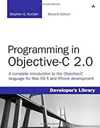 Programming in Objective-C 2.0 (Developer's Library)