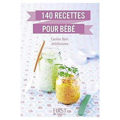 Le Petit livre de - 140 recettes pour bébé