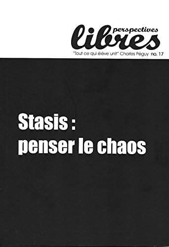 Perspectives Libres n17 Stasis penser le chaos