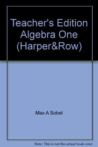 Teacher's Edition Algebra One (Harper&Row)