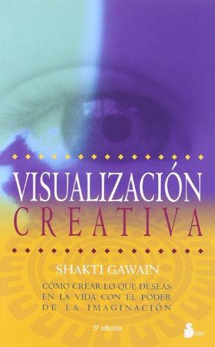 Visualización creativa (2012) por SHAKTI GAWAIN