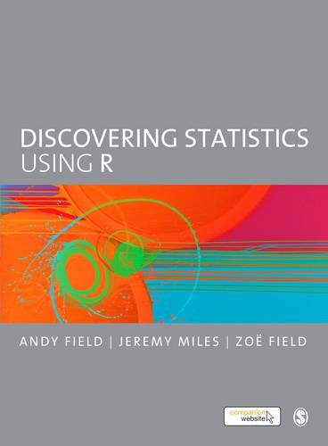 Discovering Statistics Using R por Andy Field