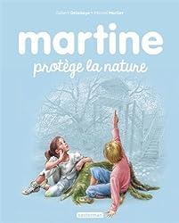 Martine, Tome 59 : Martine protège la nature
