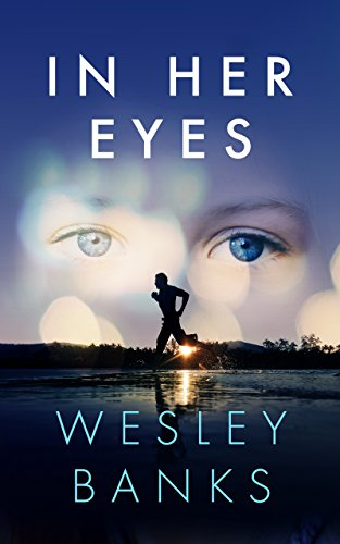 In Her Eyes by Wesley Banks