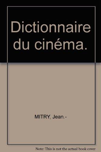 Dictionnaire du cinéma par Jean-Loup Passek