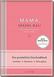 Elma van Vliet Mama, erzähl mal: Das Erinnerungsalbum deines Lebens: Elma van Vliet, Ilka Heinemann, Matthias Kuhlemann
