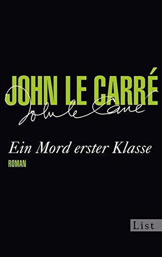 Buchseite und Rezensionen zu 'Ein Mord erster Klasse (Ein George-Smiley-Roman 2)' von John le Carré