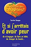 Telecharger Livres Et si j arretais d avoir peur de m engager de faire un bebe de changer de boulot On n est pas des gourdes (PDF,EPUB,MOBI) gratuits en Francaise