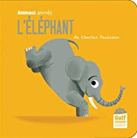 L'éléphant par Charles Paulsson