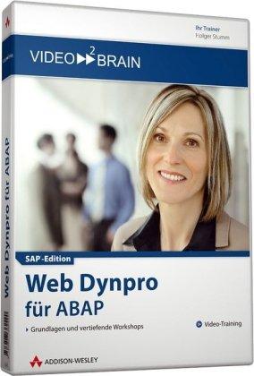 Web Dynpro für ABAP - 8 Stunden Video-Training - Grundlagen und vertiefende Workshops (AW Videotraining Programmierung/Technik)