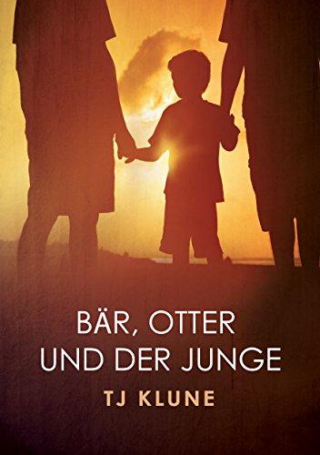 Bär, Otter und der Junge (Bär, Otter und der Junge Serie 1) -
