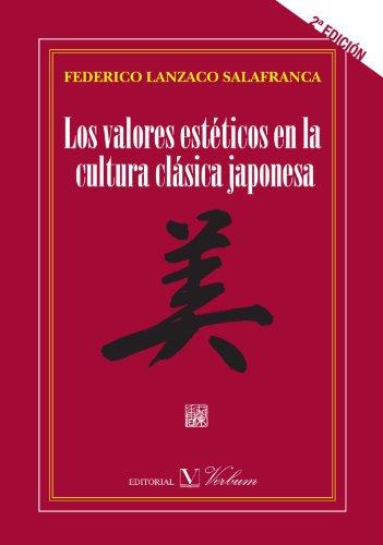 VALORES ESTETICOS EN LA CULTURA CLASICA JAPONESA