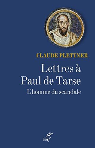 Lettres à Paul de Tarse (SPIRITUALITE)