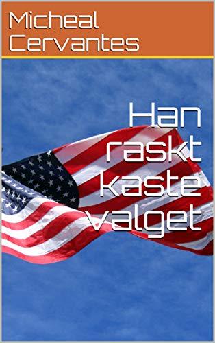 Han raskt kaste valget (Norwegian Edition) (Kindle-kaste)