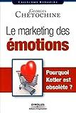 Le marketing des émotions: Pourquoi Kotler est obsolète ?
