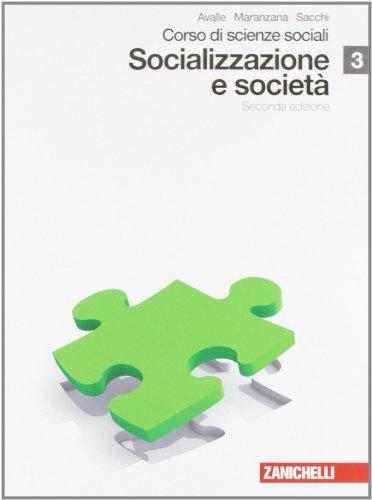 Corso di scienze sociali. Con espansione online. Per le Scuole superiori: 3