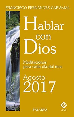 Hablar con Dios - Agosto 2017
