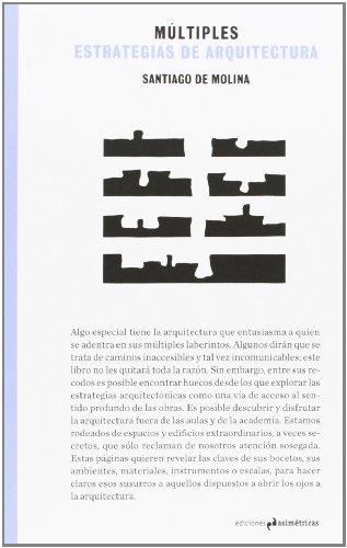 Múltiples estrategias de arquitectura (Ventana impresa) por Santiago de Molina Rodríguez