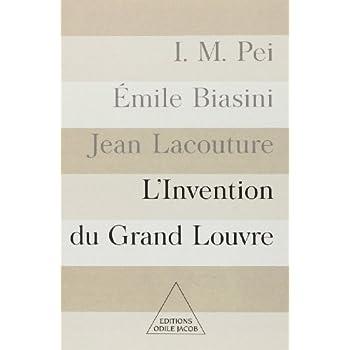 L'Invention du Grand Louvre