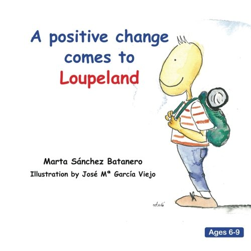 A positive change comes to Loupeland