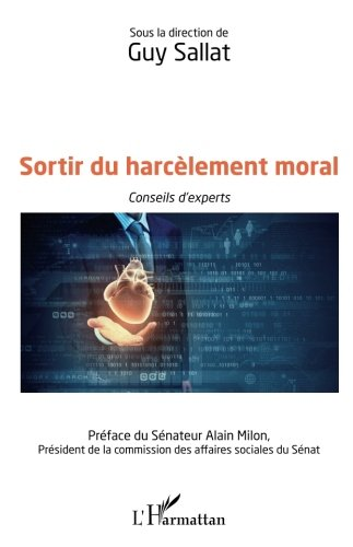 Sortir du harcèlement moral par Guy Sallat