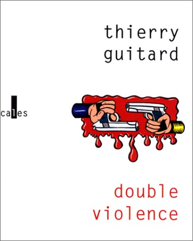 Double Violence