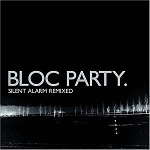 Silent Alarm Remixed [Import allemand]