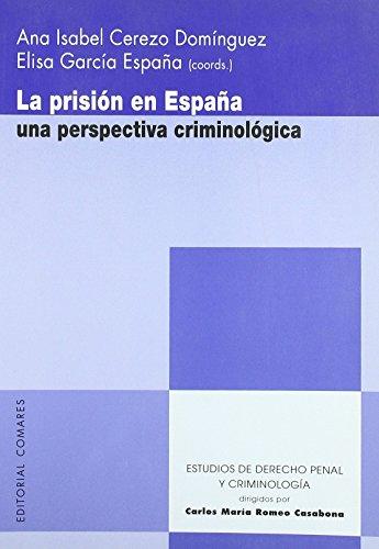 Portada del libro Prision en España - una perspectiva criminologica (Estud.Der.Penal Y Criminol) de Ana Isabel Cerezo Dominguez (17 jun 2011) Tapa blanda