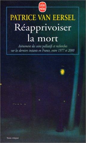 Réapprivoiser la mort : Avènement des soins palliatifs et recherches sur les derniers instants en France, entre 1977 et 2000