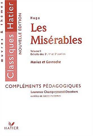 Les Misérables : Tome 2, Extraits des 3e, 4e et 5e parties : Marius et Gavroche, livret pédagogique