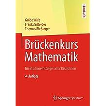 Brückenkurs Mathematik: für Studieneinsteiger aller Disziplinen