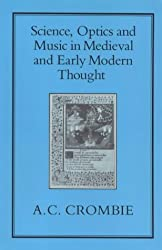 Science, Optics and Music in Medieval and Early Modern Thought