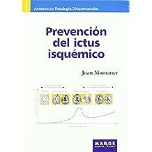 Prevención del ictus isquémico (Avances en patología neurovascular)