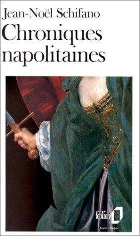 Chroniques napolitaines par Jean-Noël Schifano