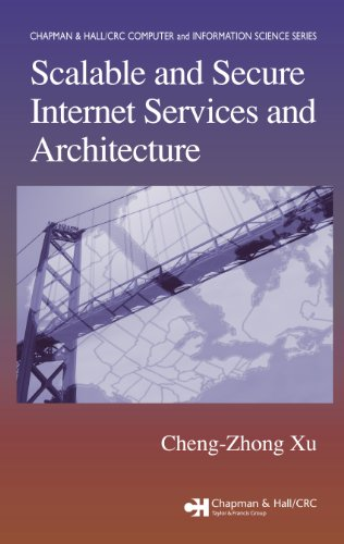 Scalable and Secure Internet Services and Architecture (Chapman & Hall/CRC Computer and Information Science Series)