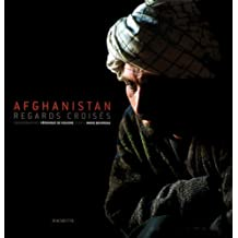 Afghanistan : Regards croisés
