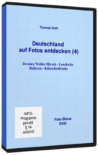 Deutschland auf Fotos entdecken (4): Dresden Weißer Hirsch - Loschwitz - Hellerau - Kötzschenbroda