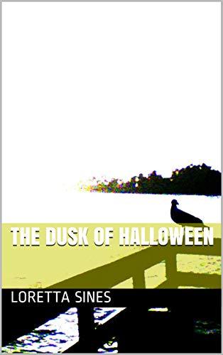 The Dusk of Halloween (English Edition)
