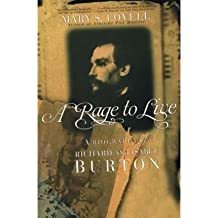 A Rage to Live: A Biography of Richard and Isabel Burton [ A RAGE TO LIVE: A BIOGRAPHY OF RICHARD AND ISABEL BURTON ] by Lovell, Mary S. (Author) Jul-17-2000 [ Paperback ]