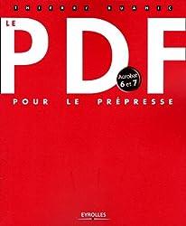 Le PDF : Pour le prépresse