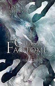 La chasse fantôme par Hermine Lefebvre