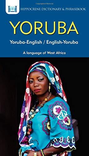 Yoruba-English/ English-Yoruba Dictionary & Phrasebook [Idioma Inglés]