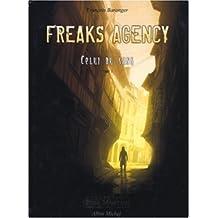 Freaks Agency : Celui du sang