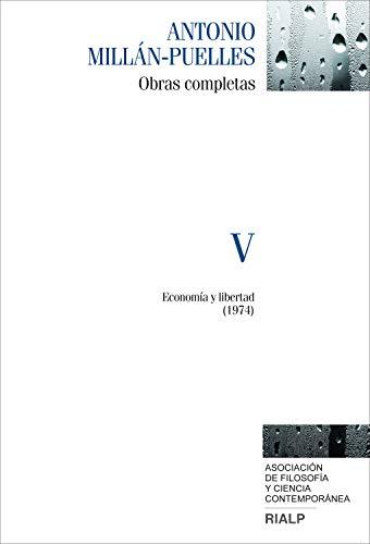 Millán-Puelles V: Obras completas (Obras Completas de Antonio Millán-Puelles)