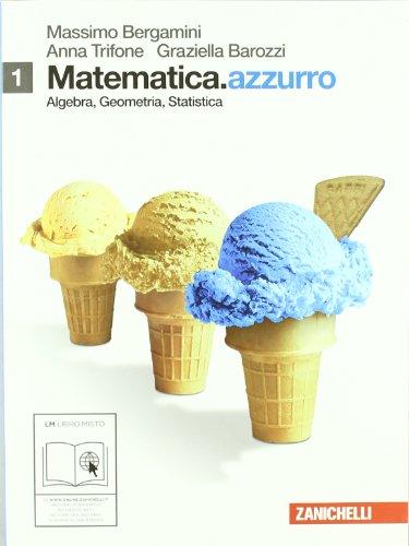 Matematica.azzurro. Per le Scuole superiori. Con e-book. Con espansione online: 1