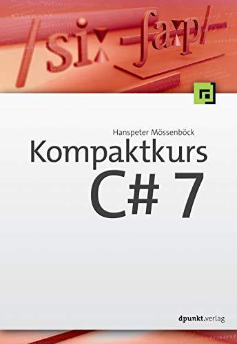 Kompaktkurs C# 7