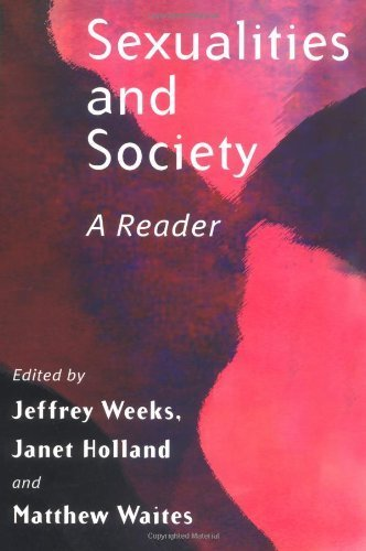 Sexualities and Society: A Reader by Weeks, Jeffrey, Waites, Matthew (2002) Paperback