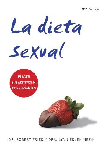 la-dieta-sexual-placer-sin-aditivos-ni-conservantes